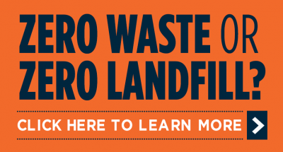 Zero Waste or Zero Landfill